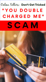 """The """"YOU DOUBLE CHARGED ME"""" Scam: How it Works and How to Stop It"""