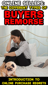 The Different Types of Online Buyers Remorse