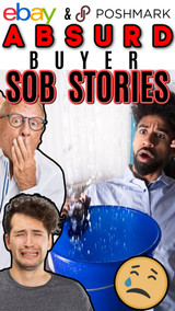 Online Sellers: 14 Hilarious & Absurd eBay & Poshmark Buyer SOB STORES