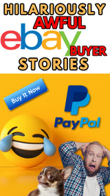Online Sellers: 12 Hilariously AWFUL Crazy eBay Buyer Stories