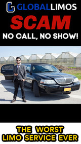Need a Limousine? DON'T BOOK WITH GLOBAL LIMOS - No Call, No Show SCAM!