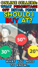 Online Sellers:  What Percentage Off Should I be Buying Inventory At?  (ANSWERED!)