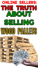 The TRUTH About Selling Wood Pallets for Cash