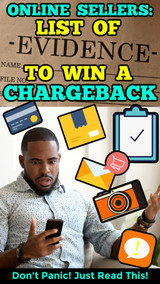 Online Sellers: Complete List of Evidence Needed to Win a Chargeback Dispute