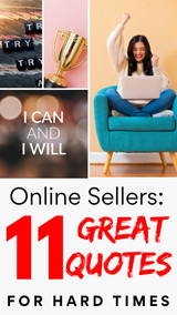 Online Sellers:  Need Some Motivation?  These 11 Quotes Will Get You Going!