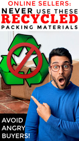 Online Sellers: NEVER Use These 13 Recycled Packing Materials