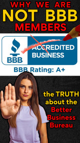 The Truth About the BBB (and Why We Aren't a Member, and NEVER Will Be!)