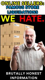 Wholesale Buyers: Famous Store Liquidations WE HATE MOST