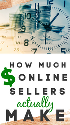 How Much Online Sellers ACTUALLY Make Per Year (Real Data!)