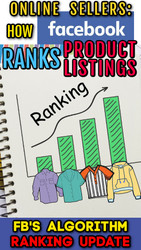 Sellers: How Facebook Ranks Product Listings in Search Results