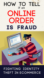 How to Tell if the Order Placed on Your Site is a Scam (Stolen Credit Card Number Fraud)