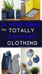 14 More Ideas for Totally Damaged Clothing - Don't Throw it Out!