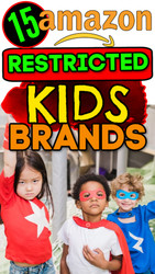 Online Sellers:  15+ Childrens Infant / Baby / Toddler Brands Amazon will NOT UNGATE