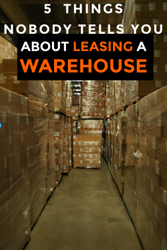 Before You Sign a Commercial WAREHOUSE Lease Read these Secrets! 5 Things Nobody Ever Tells You!