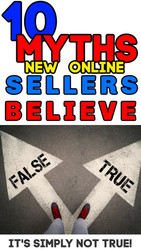 10 MYTHS New Online Sellers Believe That ARE NOT True