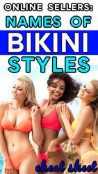 Online Sellers: NAMES of Womens BIKNI Styles (Cheat Sheet!)
