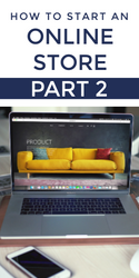 How to Start Your Own eCommerce Web Store Website: PART 2: Steps 36 - 61