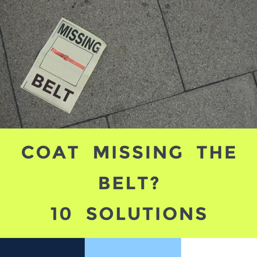 coat-missing-belt-how-to-fix-6-3-21.jpg
