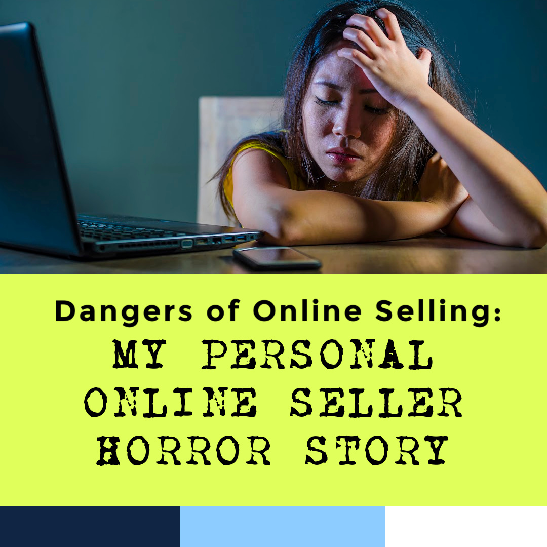 dangers-of-online-selling-how-to-be-safe-8-15-21-1-.jpg