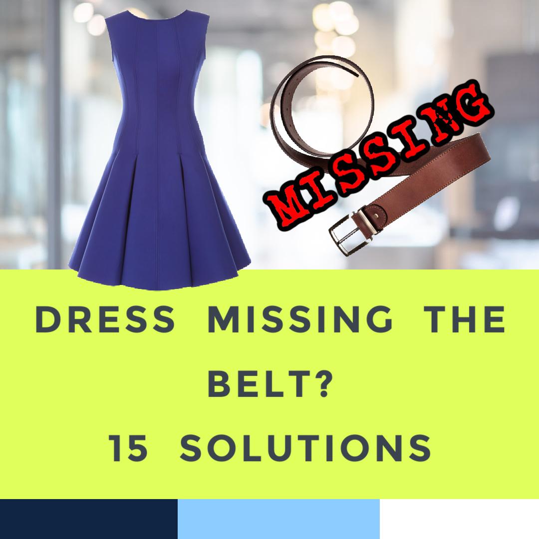 dress-missing-belt-how-to-fix-6-3-21-1-.jpg