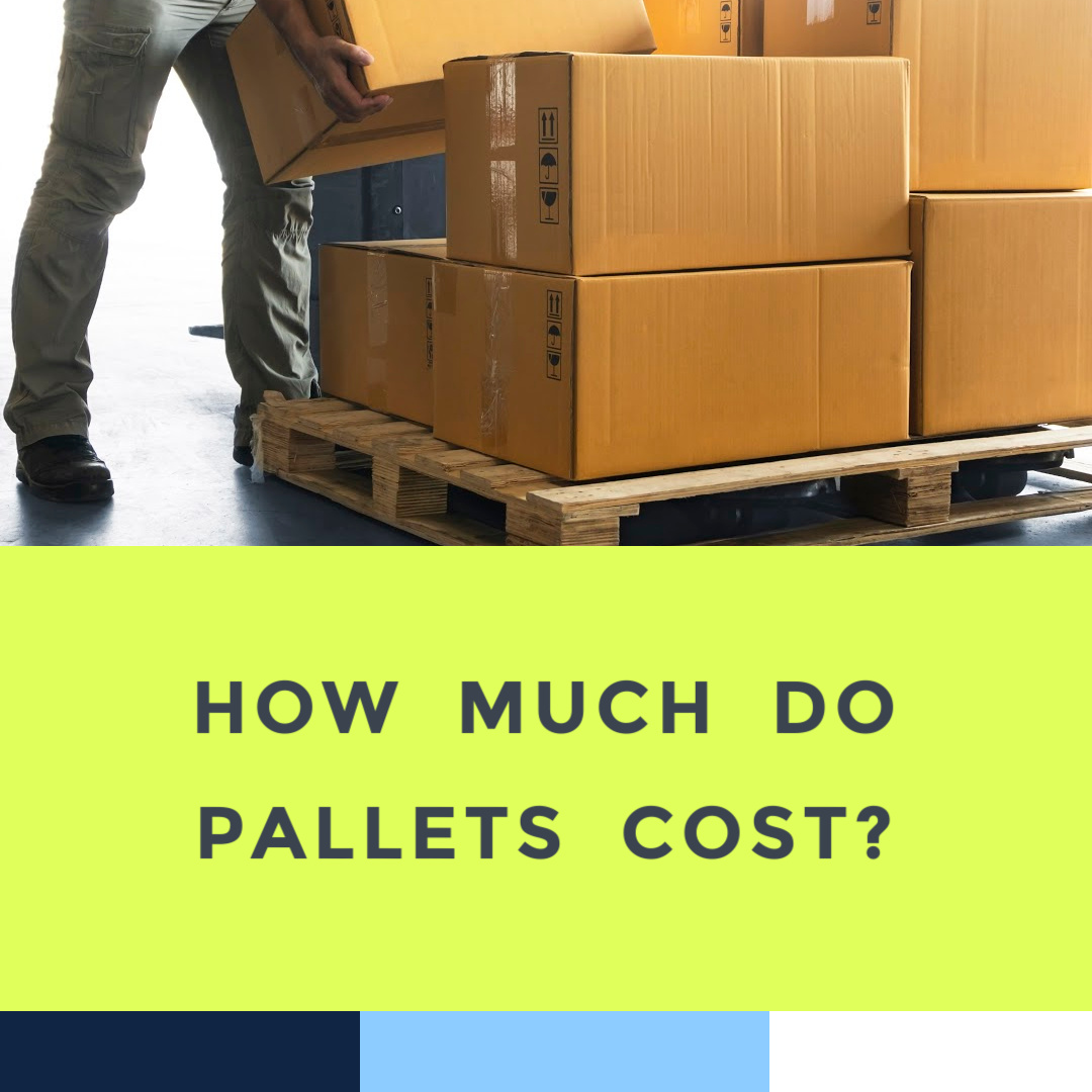how-much-do-pallets-cost-6-28-21.jpg