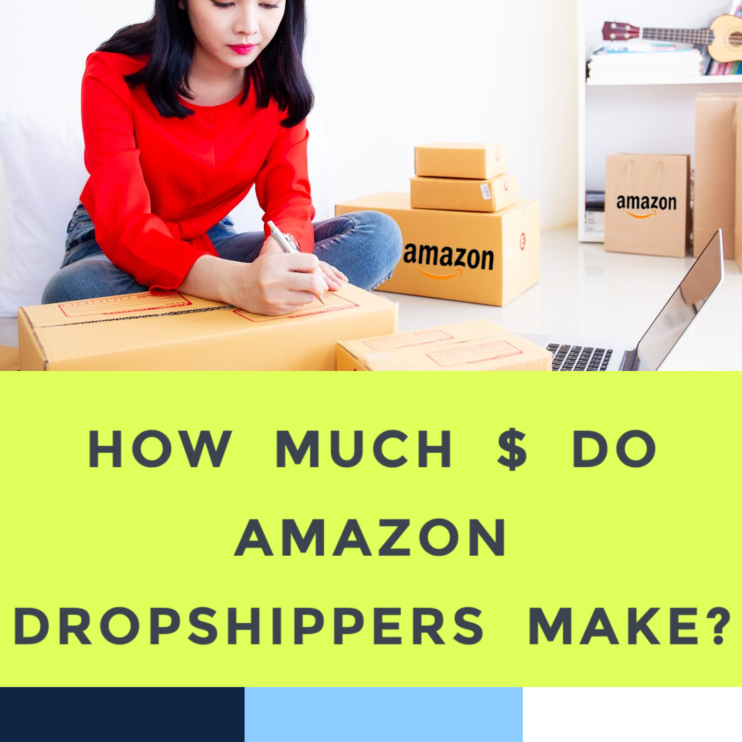how-much-money-do-dropshippers-on-amazon-make.jpg