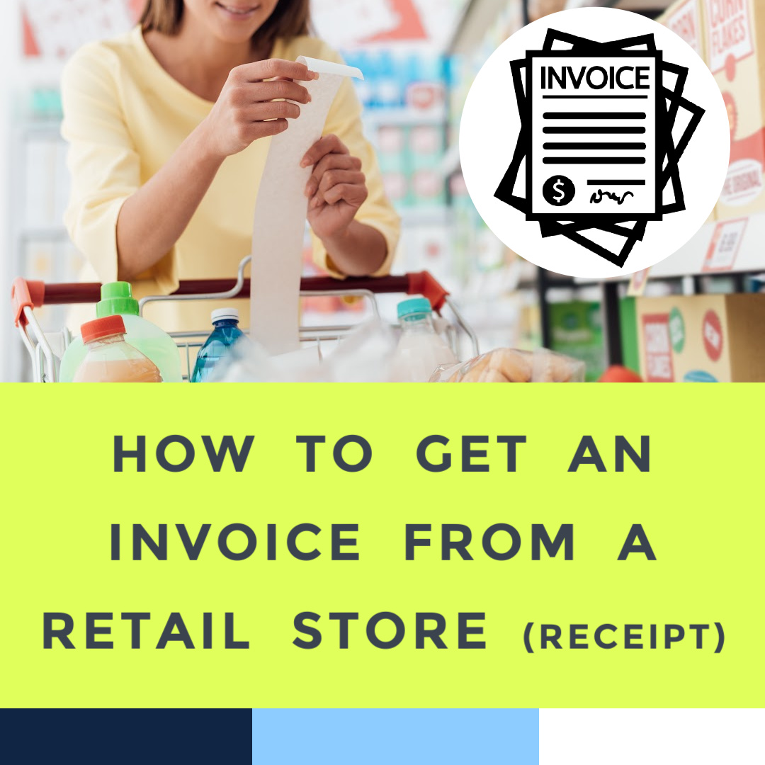 how-to-get-an-invoice-from-a-retail-store-8-21-21.jpg