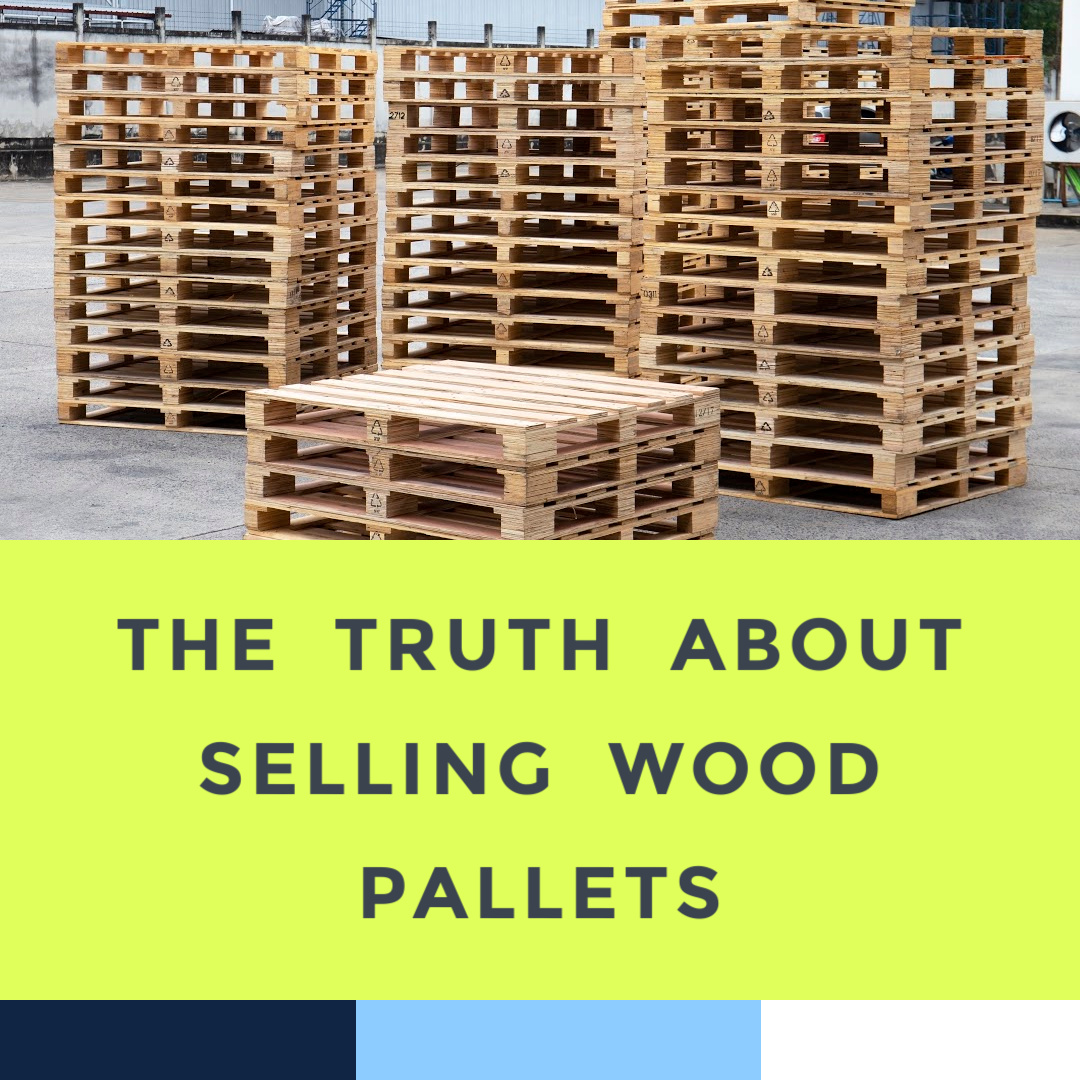 how-to-sell-wood-pallets-for-cash-6-28-21.jpg