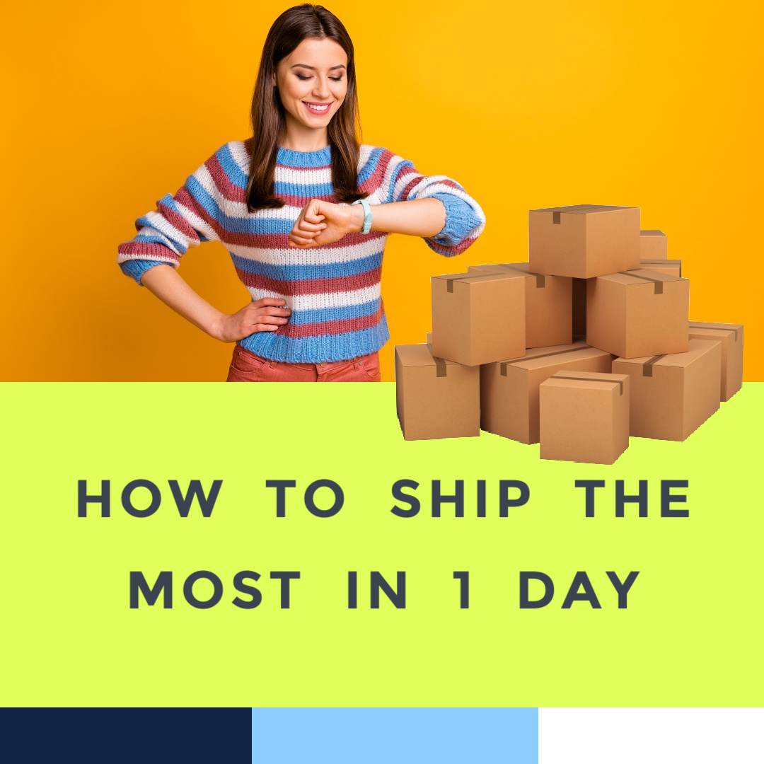 how-to-ship-the-most-in-a-day-fastest.jpg