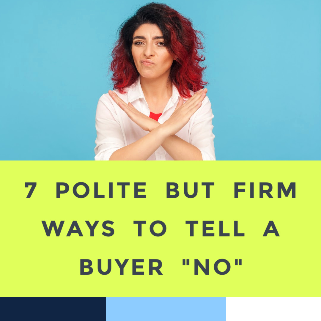 how-to-tell-a-buyer-no.jpg