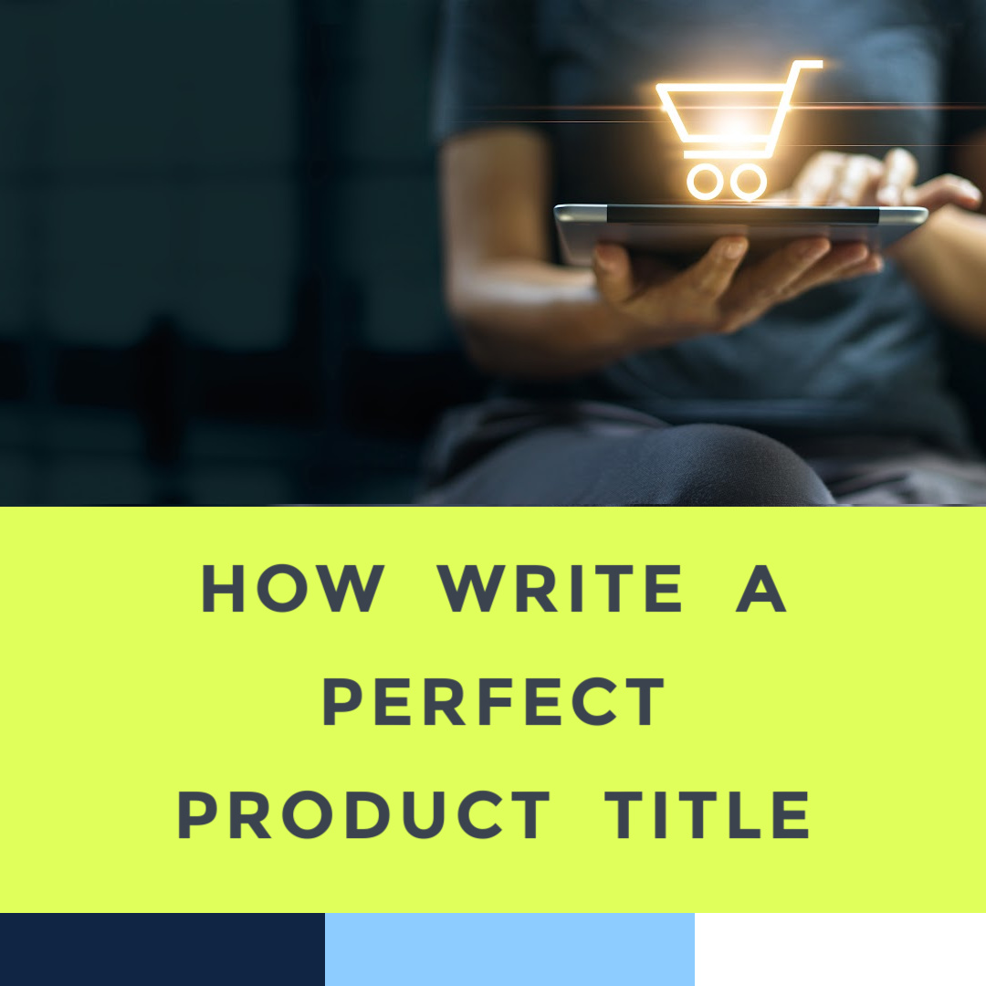 how-to-write-a-good-product-title-9-21.jpg