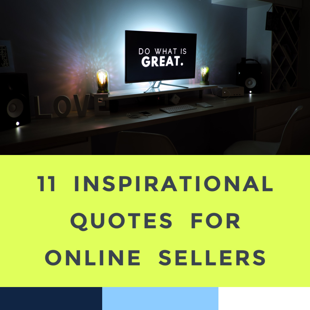 inspirational-quotes-for-online-sellers-6-2-21.jpg