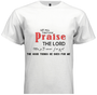 Praise him