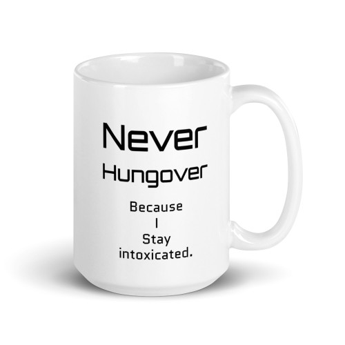 Never Hungover Mug