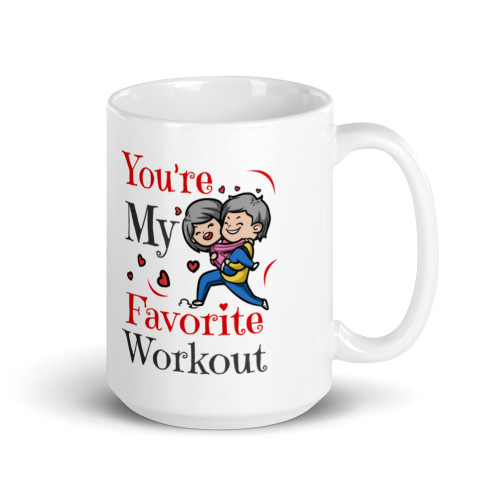 You're My Favorite Workout Mug