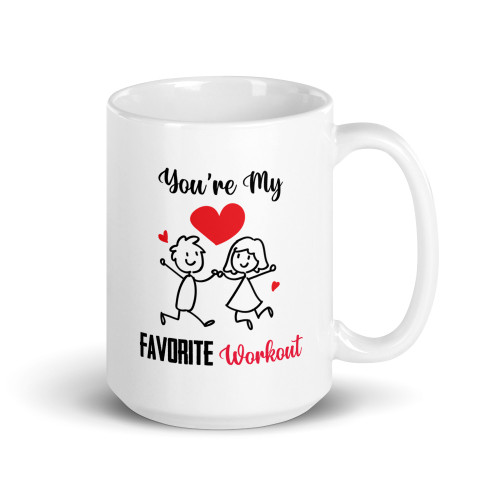 You're My Favorite Workout V4 Mug