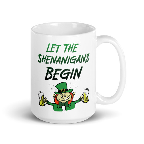 Let the Shenanigans Begin Mug