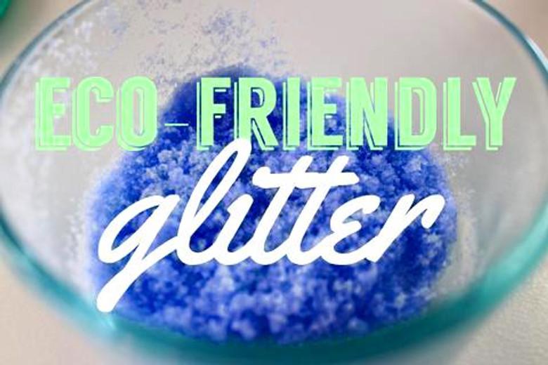 How to Make Eco-Friendly Glitter!