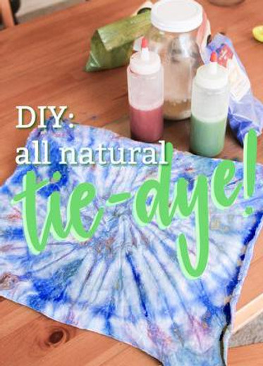 DIY: All Natural Tie Dye (with Earth Pigments)!