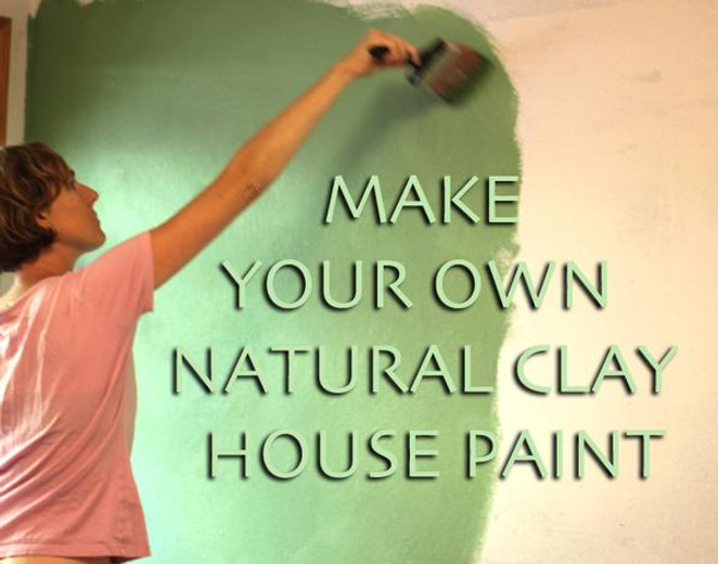 Make your own Natural Clay House Paint [NATURAL EARTH PAINT]