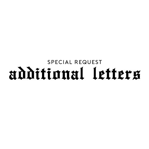 Special Request:  Additional Letters