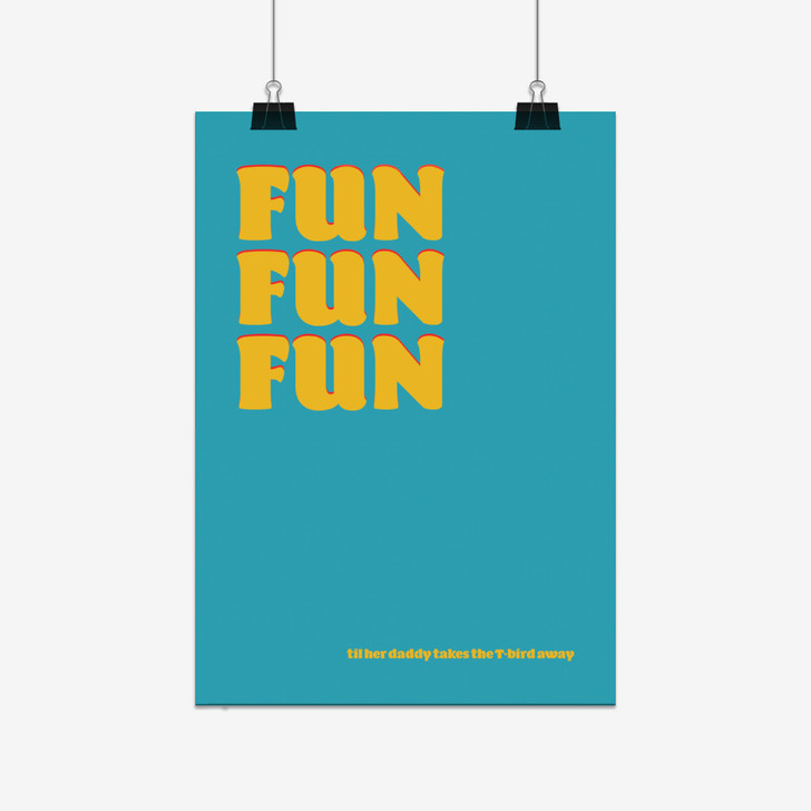 Fun Fun Fun - Beach Boys Print