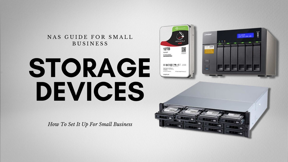 Network Setup Guide: Important Points for Setting Up Your Storage Devices for Your Small Business
