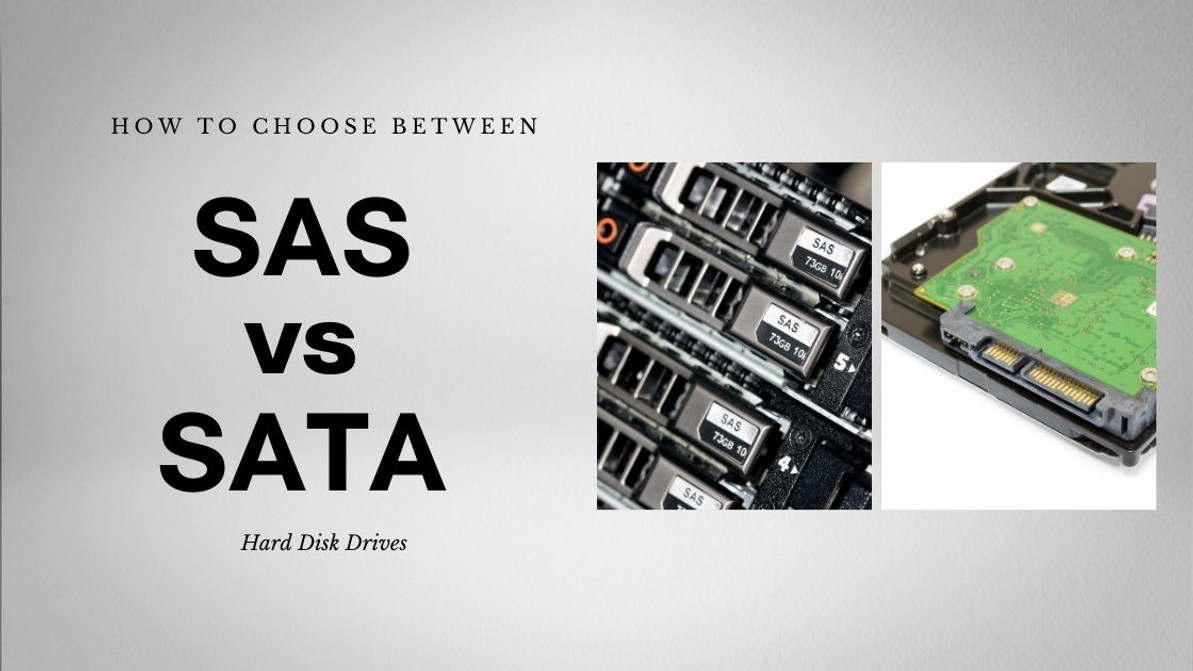How To Choose Between SAS vs SATA HDDs?