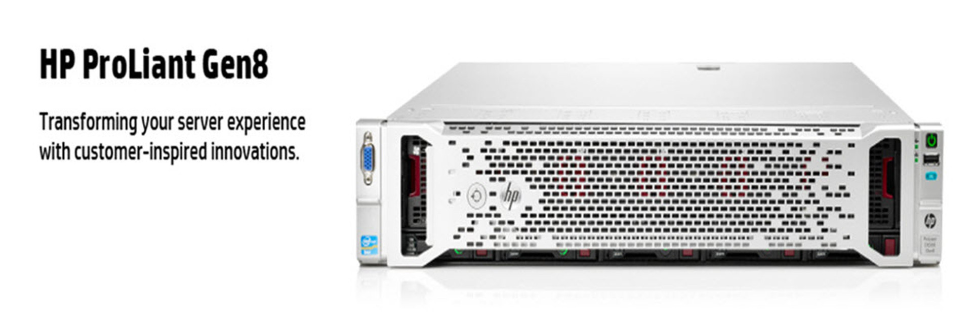 HP ProLiant Gen8 - Tramsforming your server experience with customer-inspired innovations