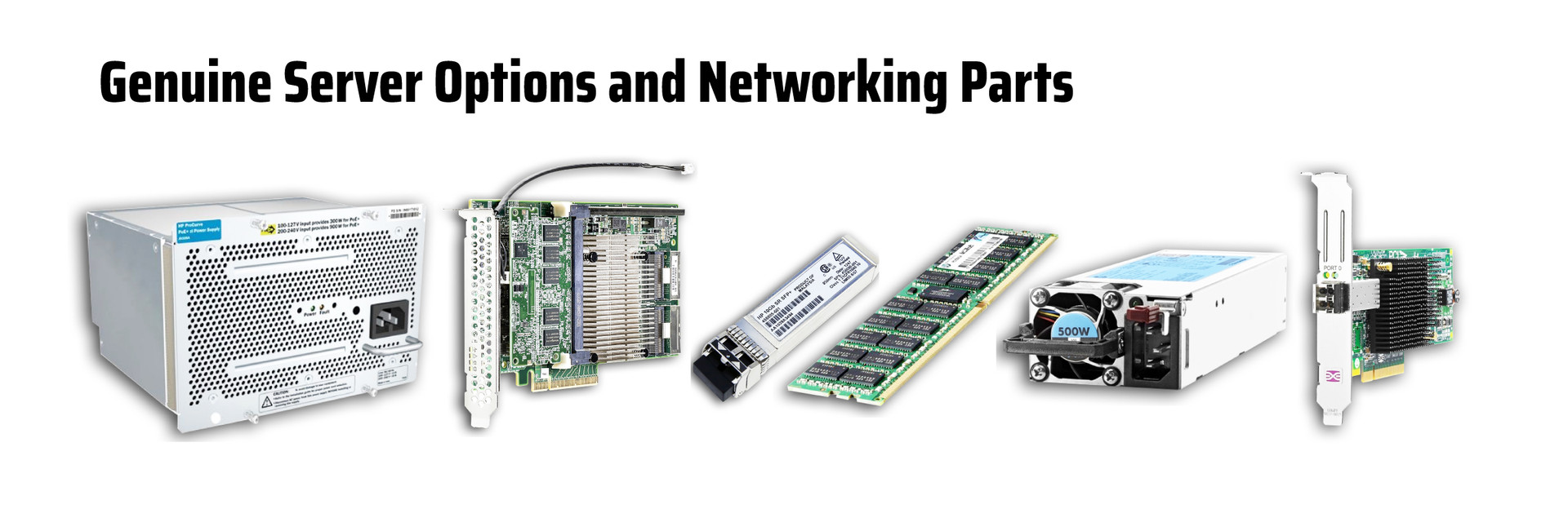 Genuine Server Options and Networking Parts