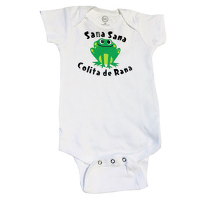 Sana Sana Colita de Rana Baby Body Suit Spanish Humor Quote