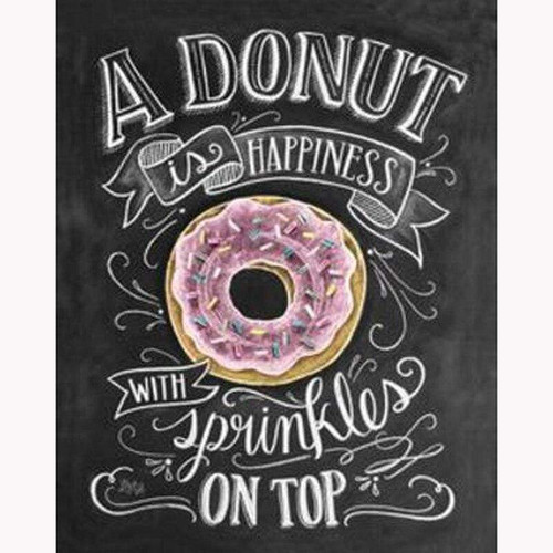 5D Diamond Painting A Donut is Happiness Chalk Board Kit