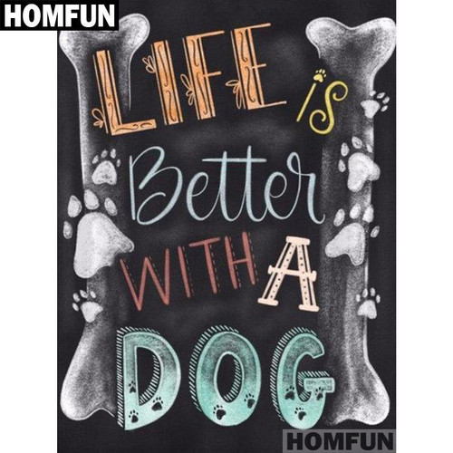 5D Diamond Painting Life is Better With a Dog Chalk Board Kit