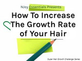How To Increase The Growth Rate of Your Hair